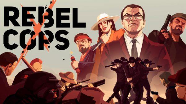 Rebel Cops (PS4) Review