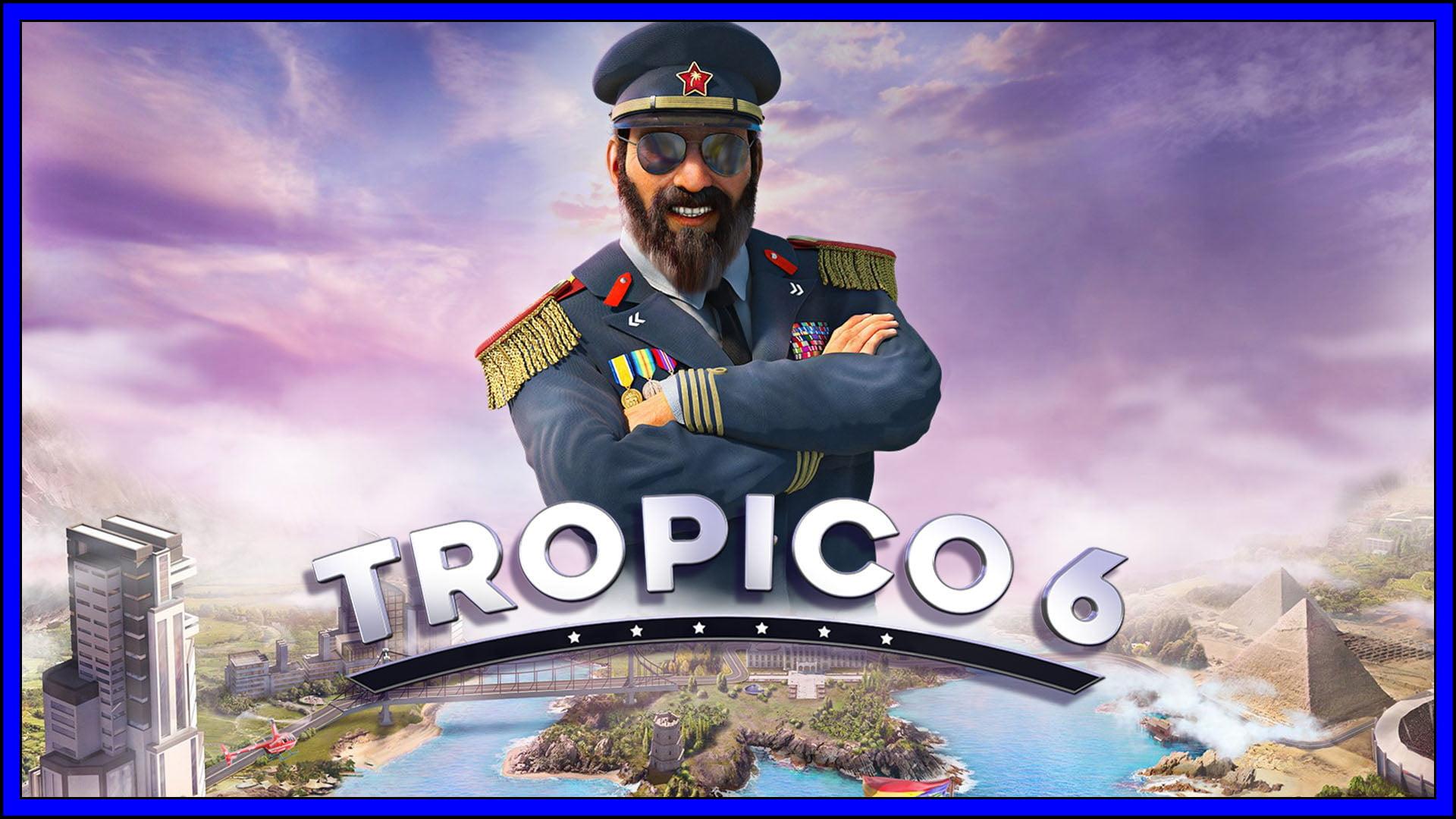 Tropico 6 Fi3