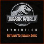 Jurassic World Evolution: Return to Jurassic Park