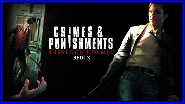 Sherlock Holmes: Crimes & Punishments REDUX (PS4) Review