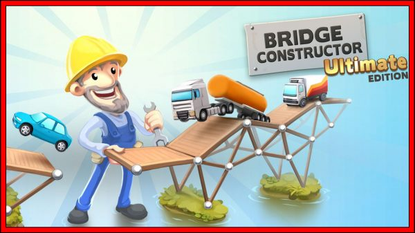 Bridge Constructor: Ultimate Edition (Switch) Review