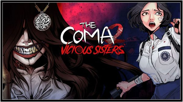 The Coma 2: Vicious Sisters (PC) Review