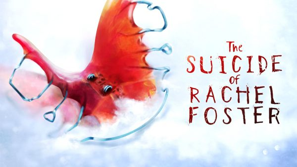 The Suicide of Rachel Foster (PC) Review