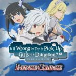 Is It Wrong to Try to Pick Up Girls in a Dungeon? Familia Myth: Infinite Combate