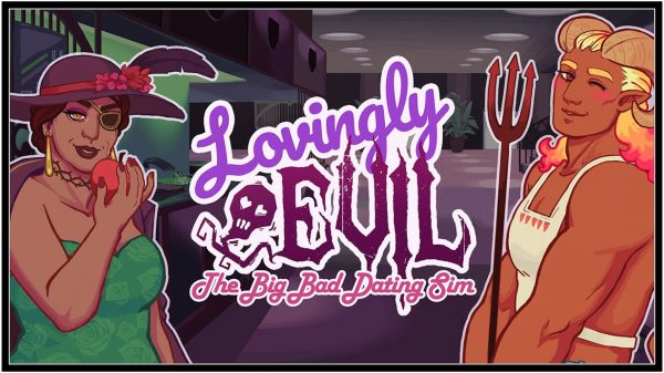 Lovingly Evil: The Big Bad Dating Sim (PC) Review