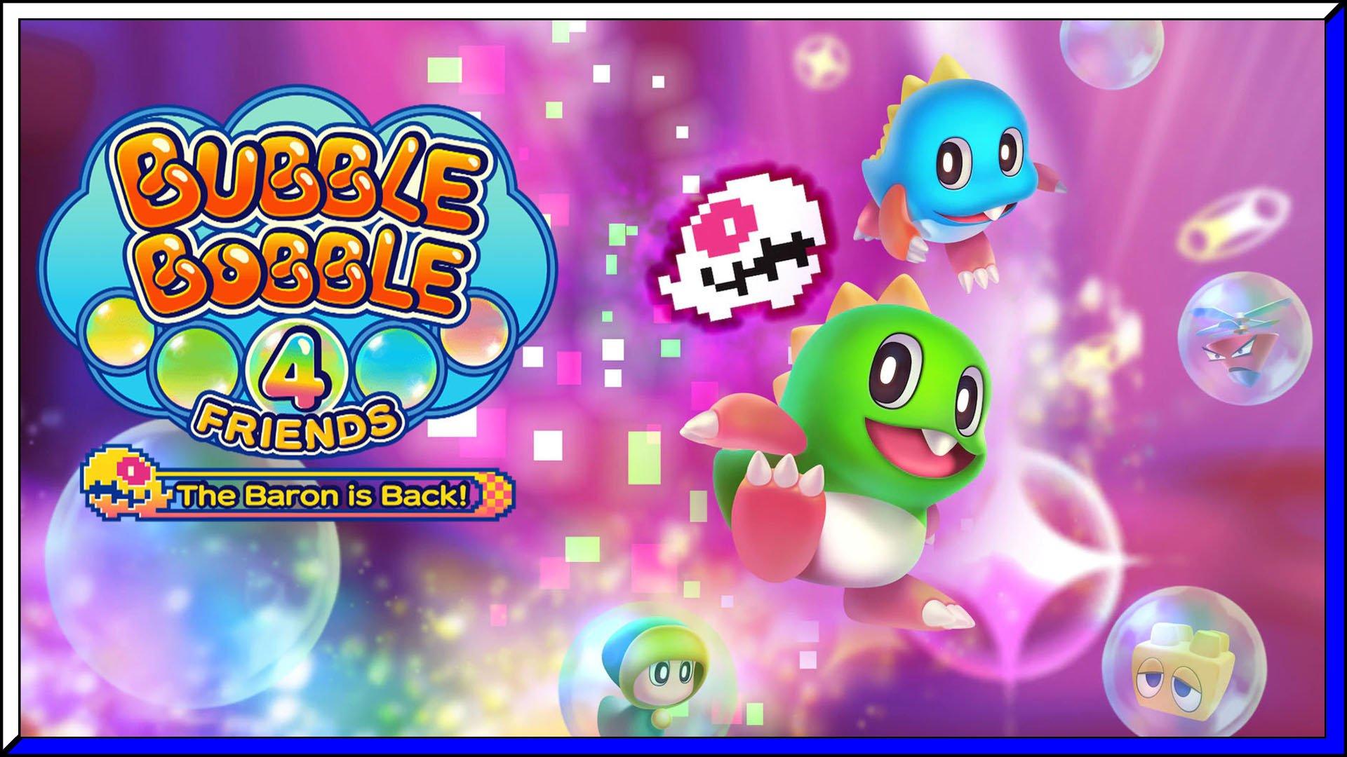 Bubble Bobble 4 Friends: The Baron is Back! (PS5) Review | via PS4 BC