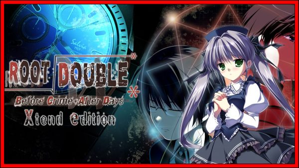 Root Double: Before Crime * After Days – Xtend Edition (Switch) Review