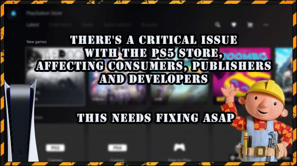 There's a critical issue with the PS5 store, affecting consumers, publishers and developers – This needs fixing ASAP