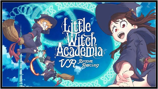 Little Witch Academia: VR Broom Racing (Oculus Quest) Review