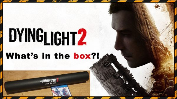 Dying Light 2 release date announced – I got a package from Techland! *updated*