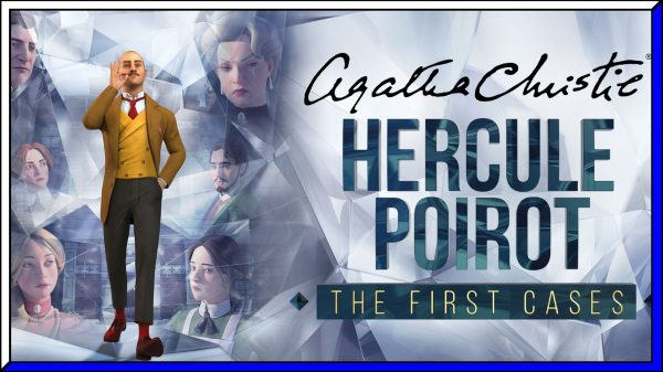 Agatha Christie – Hercule Poirot: The First Cases (PS5) Review | via PS4 BC